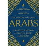 ARABS: A 3,000 YEAR HISTORY